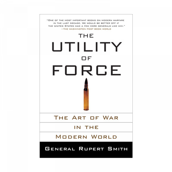 The Utility of Force (PB)-0